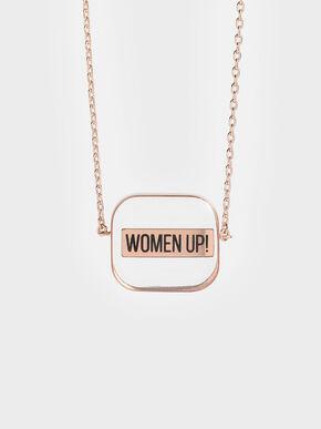 """WOMEN UP!"" Acrylic Necklace, Rose Gold"